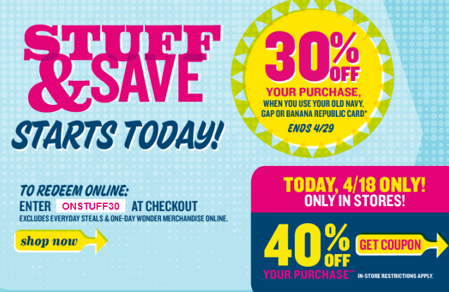 remember the old navy stuff save event i told you about here yesterdaywell i have a link for you today and you can print yourself a 40 coupon here to